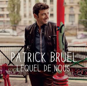 quelques jours sur les ondes avec son nouveau single, Patrick Bruel ...