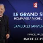 Replay du «Grand Show : hommage à Michel Delpech»