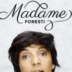 Ce soir à la télé, Madame Foresti sur TF1