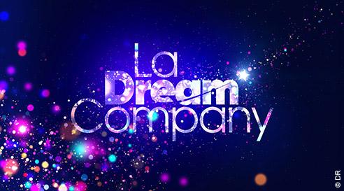La Dream Company débarque le 25 août en Prime Time sur TF1
