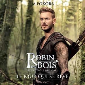 """Matt Pokora - """"Le jour qui se rêve"""" de Robin des Bois"""