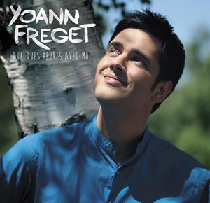 Yoann Fréget « Quelques heures avec moi »