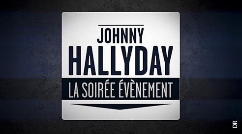 """""""Johnny Hallyday, la soirée évènement"""""""