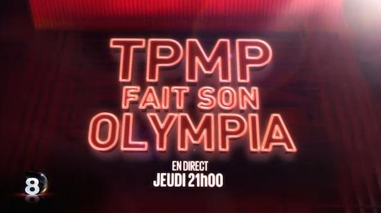 """Ce soir à la télé : """"TPMP fait son Olympia !"""""""