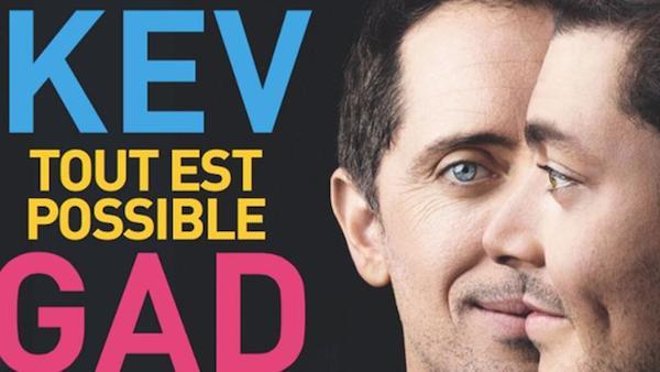 Kev Adams et Gad Elmaleh : tout est possible