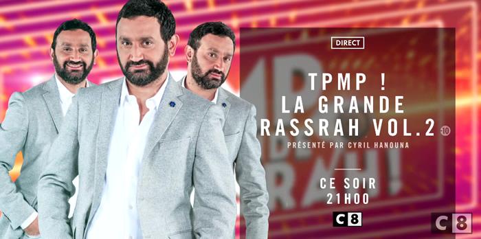 """Audience """"TPMP ! La grande Rassrah 2"""""""