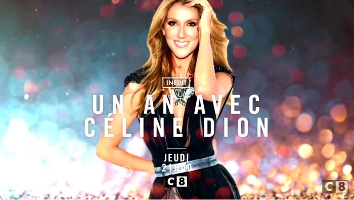 """Céline Dion """"Un an avec Céline"""" C8"""