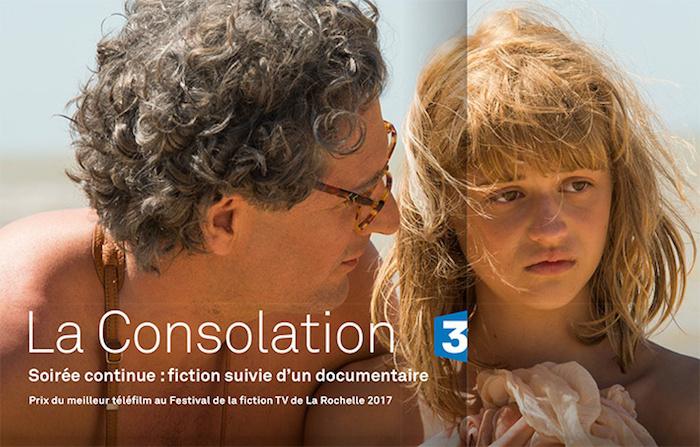 """Ce soir à la télé : """"La consolation"""", adapté du livre de Flavie Flament"""