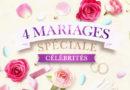 4 mariages pour 1 lune de miel : semaine spéciale célébrités du 1er au 5 octobre