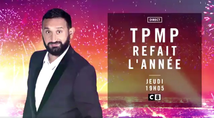 Ce soir à la télé : TPMP refait l'année (VIDEO)