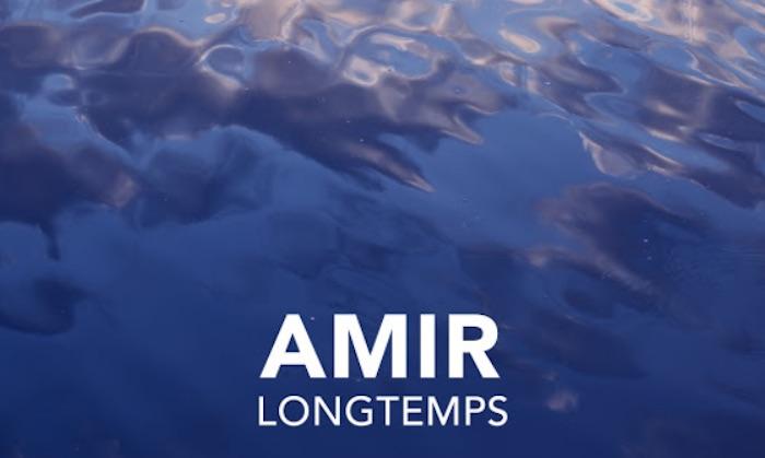 """Amir sort un nouveau single """"Longtemps"""""""