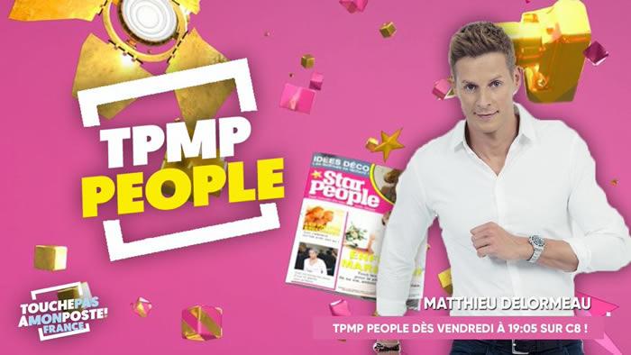 """""""TPMP People"""" (Touche pas à mon people)"""