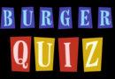 Burger Quiz  : les invités du 23 janvier 2019