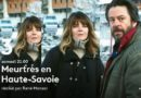 « Meurtres en Haute-Savoie » puis « Meurtres à Etretat » : ce soir sur France 3