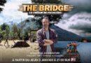 """Ce soir à la télé, lancement de """"The Bridge : le trésor de Patagonie"""" (VIDEO)"""