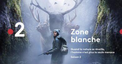 Zone Blanche : la saison 2 débarque dès le 11 février 2019
