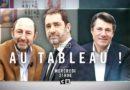 Ce soir dans «Au Tableau !» sur C8 : Kad Merad, Christian Estrosi et Christophe Castaner (vidéo)