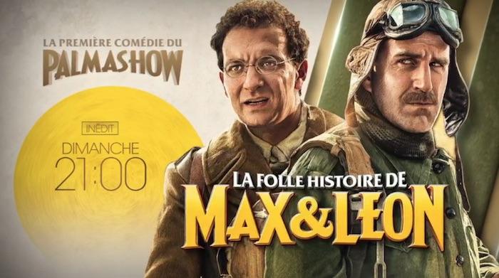 « La folle histoire de Max et Léon »