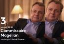 « Commissaire Magellan » du 31 octobre 2020 : ce soir les épisodes « Mise en bière » et « Rose sanglante »