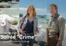 Ce soir à la télé : « Crime à Martigues » puis « Crime à  Aigues-Mortes » sur France 3 (vidéo)