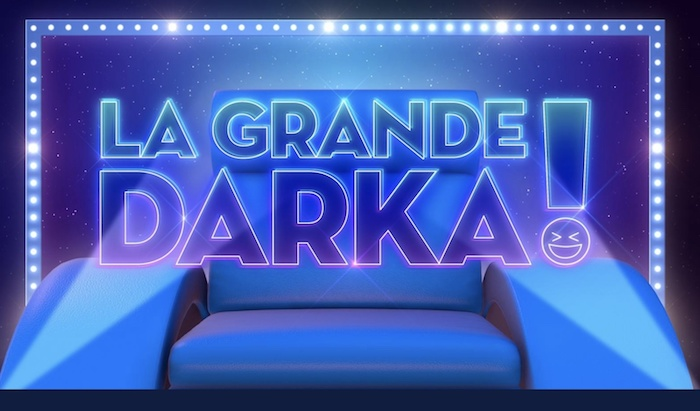 « La Grande Darka »
