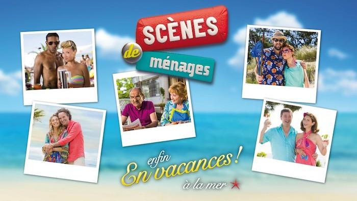 « Scènes de Ménages : enfin en vacances à la mer »