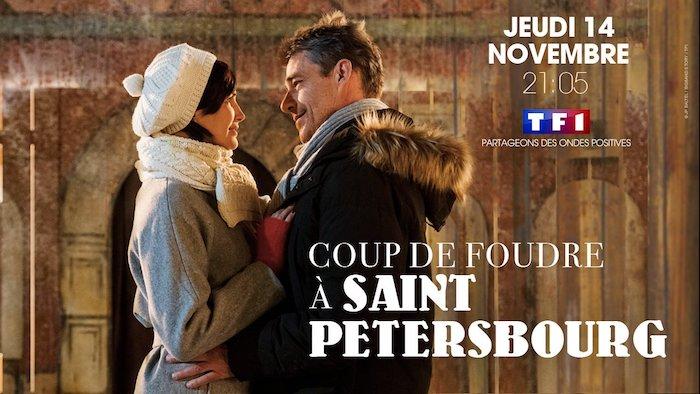 Ce soir sur TF1 « Coup de foudre à Saint-Pétersbourg »