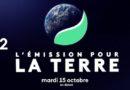 Ce soir sur France 2 « L'émission pour la Terre » : concept et invités (vidéo)