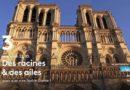 « Des racines et des ailes » du 13 novembre  : au sommaire ce soir  « Notre-Dame de Paris » (vidéo)