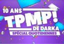 « TPMP » 10 ans de darka : prime spécial quotidiennes, le 2 janvier 2020 sur C8
