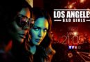 « Los Angeles Bad Girls » du 10 décembre 2019 : ce soir 4 épisodes à la suite ! (vidéo)