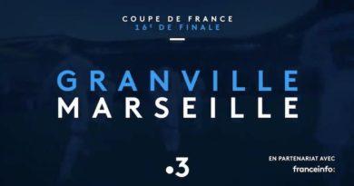 Coupe de France : « Granville / Marseille » en direct, live et streaming sur France 3 et France.Tv