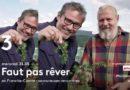 « Faut pas rêver » du 19 février 2020 : ce soir direction la Franche-Comté (vidéo)
