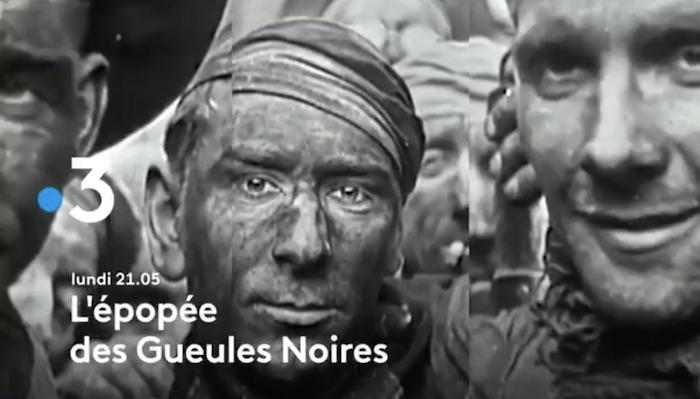 « L'épopée des Gueules Noires »