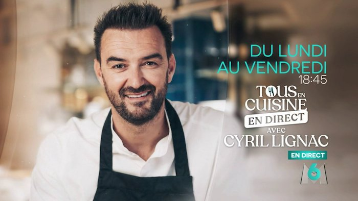 Tous en cuisine en direct avec Cyril Lignac : M6 arrête l'émission à la mi-juin !