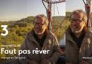 « Faut pas rêver » du 3 juin 2020 : ce soir voyage dans le Périgord