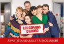 « Les copains d'abord » : nouvelle série inédite de M6 dès le 30 juillet 2020