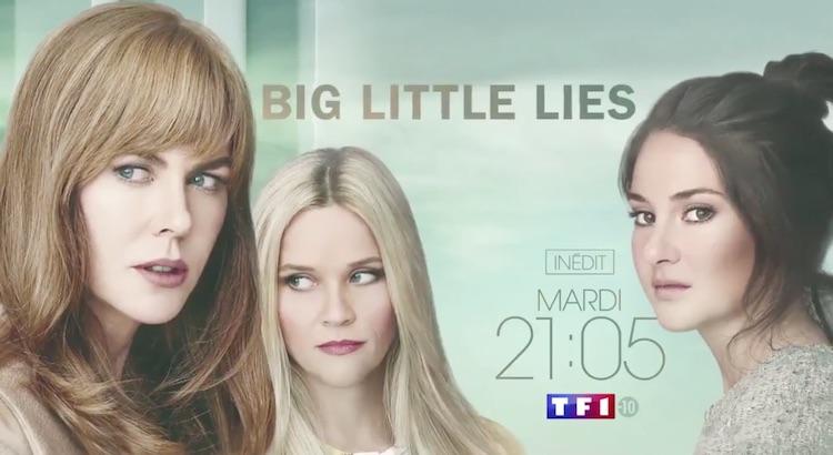 La série évènement « Big Little Lies » débarque ce soir sur TF1