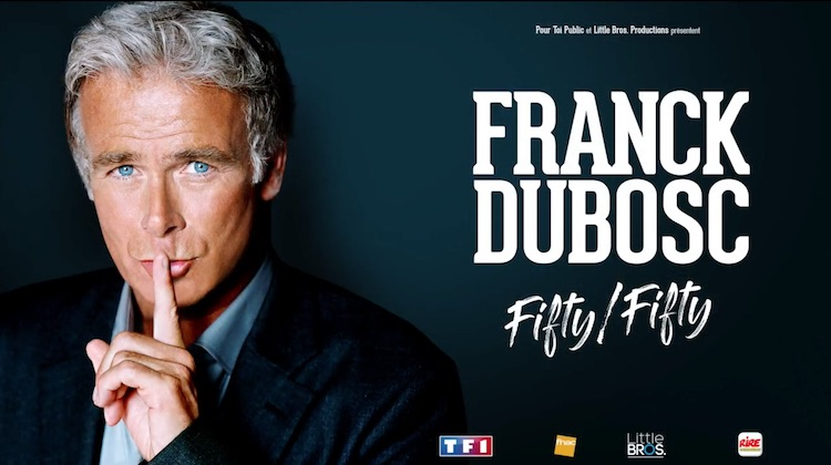 « FIFTY/FIFTY » : le spectacle de Franck Dubosc