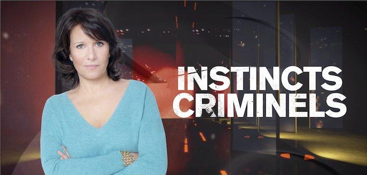 « Instincts Criminels »