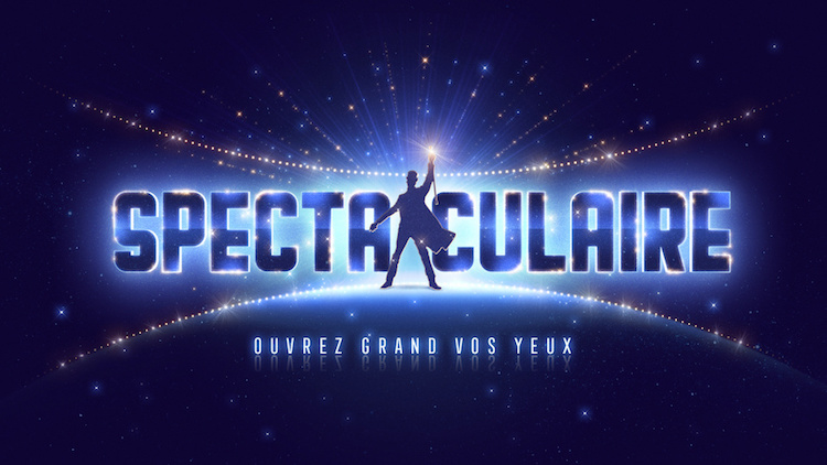 « Spectaculaire »