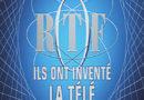 « ORTF : ils ont inventé la télé » : un documentaire inédit ce soir sur France 3 (1ère partie)