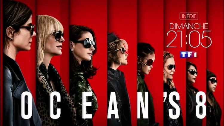 « Ocean's 8 »
