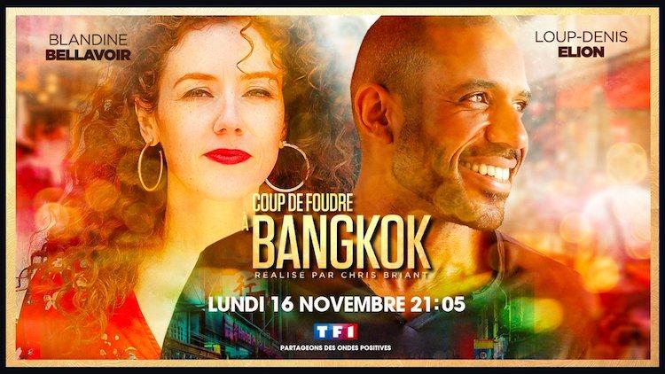 « Coup de foudre à  Bangkok » : c'est ce soir sur TF1