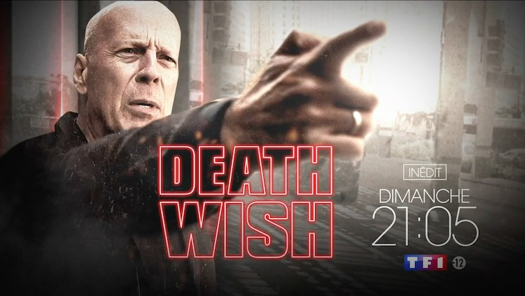 « Death Wish » avec Bruce Willis