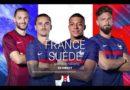 « France – Suède » ce soir : suivez le match en direct, live et streaming sur M6 et 6PLAY (score en temps réel et résultat final)