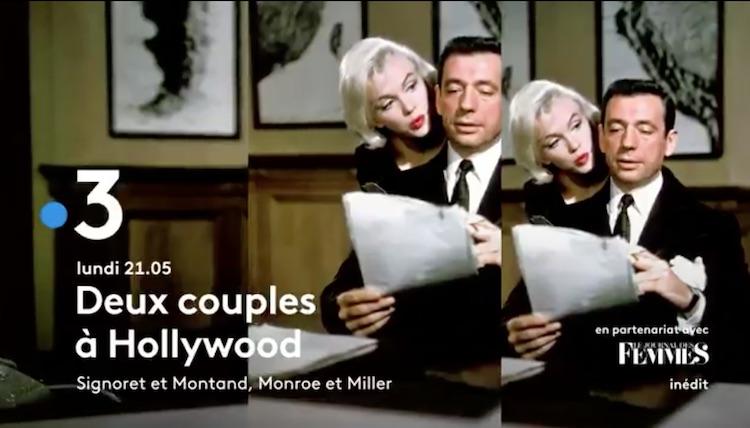 Ce soir sur France 3 « Signoret et Montand, Monroe et Miller : deux couples à Hollywood »