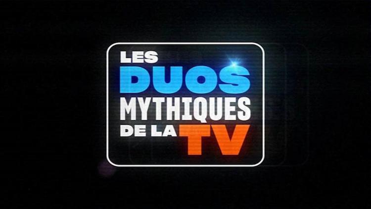 « Les duos mythiques de la télévision »