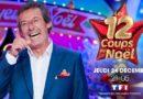 « Les 12 coups de Noël » 2020 : pour votre réveillon du 24 décembre sur TF1