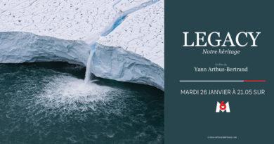« LEGACY » : le documentaire choc de Yann Arthus-Bertrand ce soir sur M6